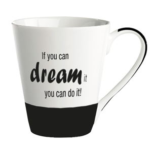 Porcelánový hrnek KJ Collection If You Can Dream It You Can Do It, 300 ml